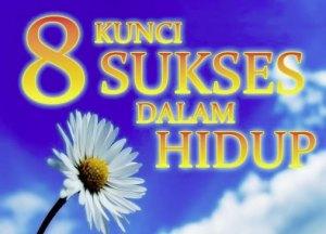 8-kunci-sukses-dalam-hidup