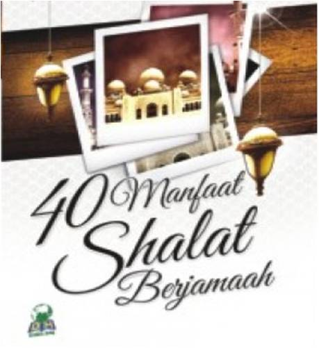 40-manfaat-shalat-berjamaah